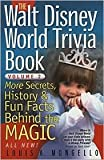img - for The Walt Disney World Trivia Book, Volume 2 Publisher: The Intrepid Traveler book / textbook / text book