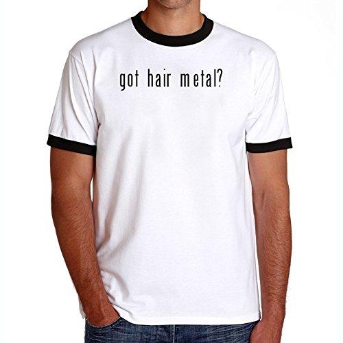 Maglietta Ringer Got Hair Metal?