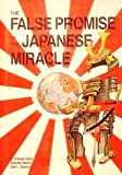 img - for False Promise of the Japanese Miracle (Pitman series in business and public policy) book / textbook / text book