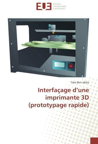Interfaçage d'une imprimante 3D (prototypage rapide)