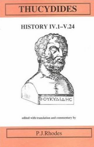 Thucydides: History IV 1-V 24 (Aris & Phillips Classical Texts (Hardcover)) (Bk. 4) (Ancient Greek Edition)
