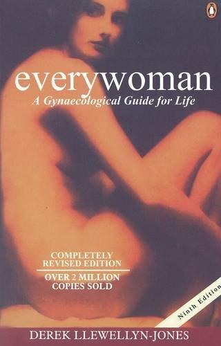 Everywoman 9e: A Gynaecological Guide For Life