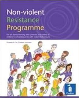 Non-violent Resistance Programme: Guidelines for Parents ...Non Violent Resistance Parenting