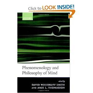 Phenomenology and Philosophy of Mind Amie L. Thomasson, David Woodruff Smith