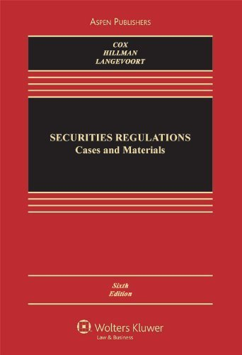 Securities Regulation: Cases and Materials 6th Edition(...