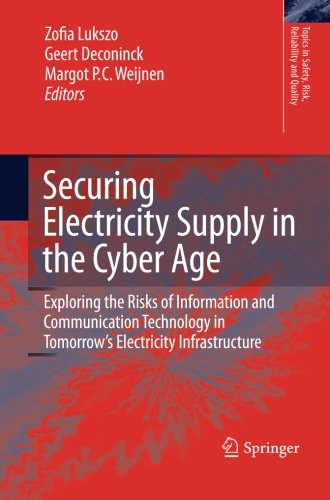 Securing Electricity Supply in the Cyber Age: Exploring the Risks of Information and Communication Technology in Tomorro