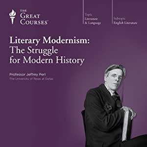 Literary Modernism: The Struggle for Modern History Lecture