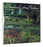 img - for America's Cottage Gardens: Imaginative Variations on the Classic Garden Style Hardcover - March 31, 1990 book / textbook / text book