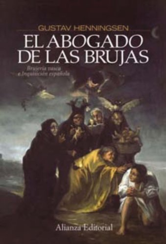 El abogado de las brujas / The Witches' Advocate: Brujeria Vasca e inquisicion espanola / Basque Witchcraft and the Spanish Inquisition