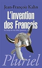 L' invention des Français