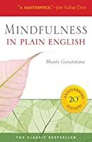 Mindfulness in Plain English: 20th Anniversary Edition (English Edition)