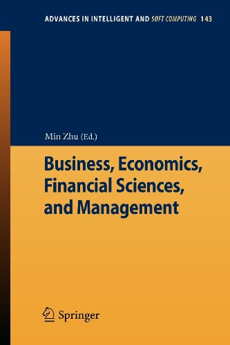 Business, Economics, Financial Sciences, and Management (Advances in Intelligent and Soft Computing)