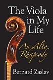 The Viola in My Life: An Alto Rhapsody