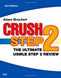 img - for Crush Step 2: The Ultimate USMLE Step 2 Review, 3e book / textbook / text book
