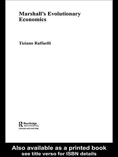 Marshall's Evolutionary Economics (Routledge Studies in the History of Economics)