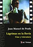 img - for Lagrimas en la lluvia. Cine y literatura book / textbook / text book