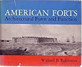 American Forts: Architectural Form and Function