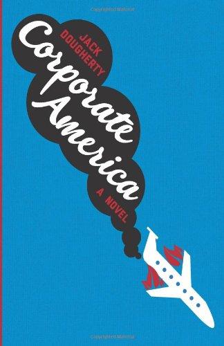 Corporate America: A Novel