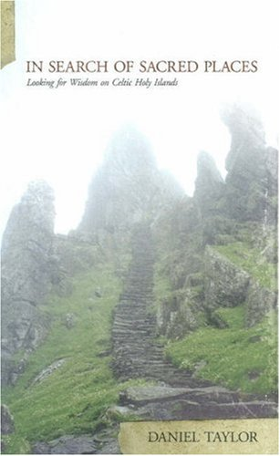 In Search of Sacred Places: Looking for Wisdom on Celtic Holy Islands