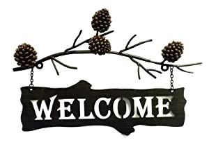 "Pine Cone Lodge Cabin Welcome Sign-Metal Wall Art-17"" wide"