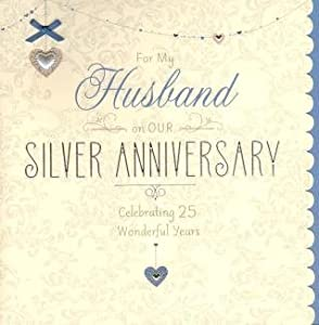 Husband Silver (25th) Anniversary, Birthday Greetings Card: Amazon.co ...