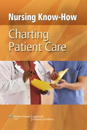 Nursing Know-How: Charting Patient Care (NurseNotes)