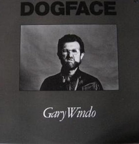 Dog Face by Gary Windo
