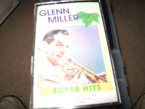 Glenn Miller Super Hits by glenn miller