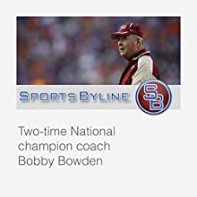 College Football Coaches: Bobby Bowden  by Ron Barr Narrated by Ron Barr, Bobby Bowden