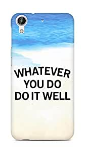 AMEZ whatever you do do it welly Back Cover For HTC Desire 626 LTE