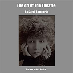 The Art of the Theatre Audiobook