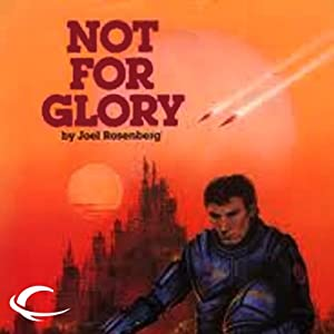 Not for Glory: Thousand Worlds, Book 3 | [Joel Rosenberg]