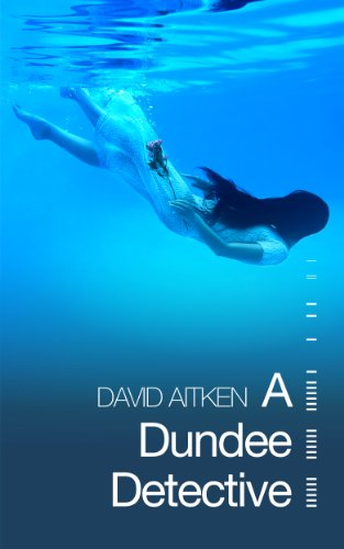 Book: A Dundee Detective by David Aitken