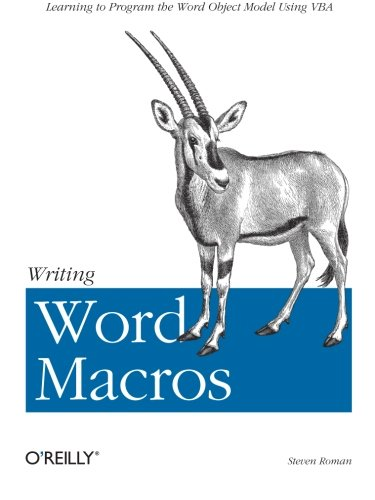 Writing Word Macros: An Introduction to Programming Word using VBA (Classique Us)