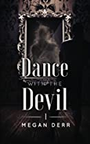 Dance with the Devil (Volume 1)