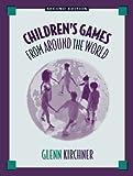Children s Games from Around the World (2nd Edition)