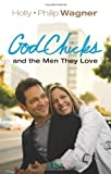 img - for GodChicks and the Men They Love book / textbook / text book