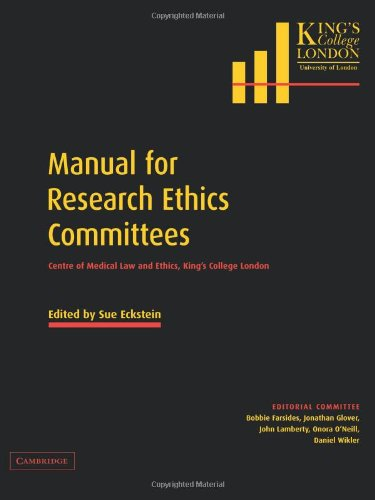Manual for Research Ethics Committees: Centre of Medical Law and Ethics, King's College London
