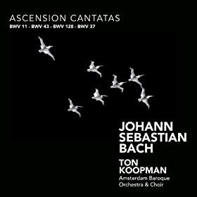Bach: Ascension Cantatas