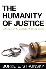 The Humanity of Justice