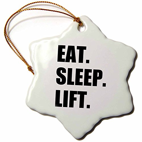 3dRose orn_180419_1 Eat Sleep Lift-Weightlifting-Weight Lifting Fitness Body Building-Snowflake Ornament, Porcelain, 3-Inch