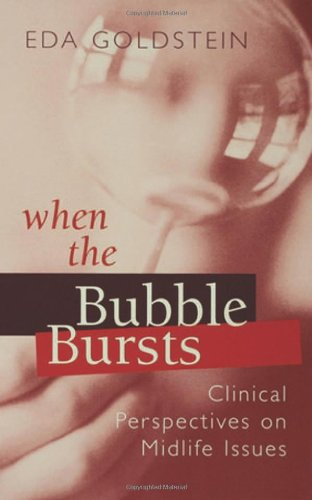 When the Bubble Bursts: Clinical Perspectives on Midlife...