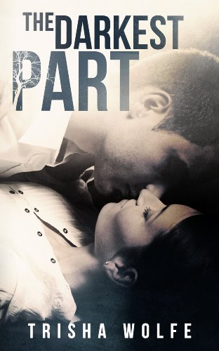 The Darkest Part (Living Heartwood) by Trisha Wolfe