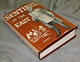 SENTINEL IN THE EAST:  A Biography of Thomas L. Kane