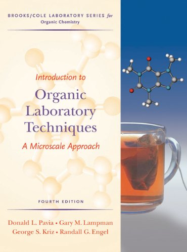 Introduction to Organic Laboratory Techniques: A...
