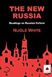 img - for The New Russia: Readings on Russian Culture by Nijole White (2000-07-20) book / textbook / text book