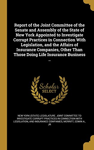 report-of-the-joint-committee-of-the-senate-and-assembly-of-the-state-of-new-york-appointed-to-inves