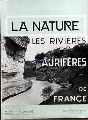 NATURE (LA) [No 3004] du 01/07/1937 - LES RIVIERES AURIFERES DE FRANCE PAR LAFFITTE - L'IGNITRON ET SES APPLICATIONS PAR ADAM - LES ACIERS A L'ALUMINIUM PAR VIGNERON - J. BOYER - MOSCOU PORT DE MER PAR COTTE - LE SINANTHROPE PAR MERLE - LA PHOTO DES PAYSA