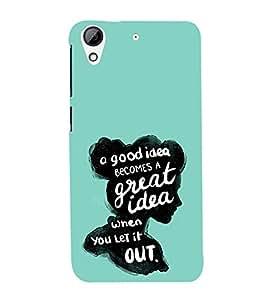 EPICCASE Let it out Mobile Back Case Cover For HTC Desire 626 (Designer Case)