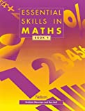 Essential Skills in Maths, Book 4 (Essential Numeracy) (0174314434) by Graham Newman